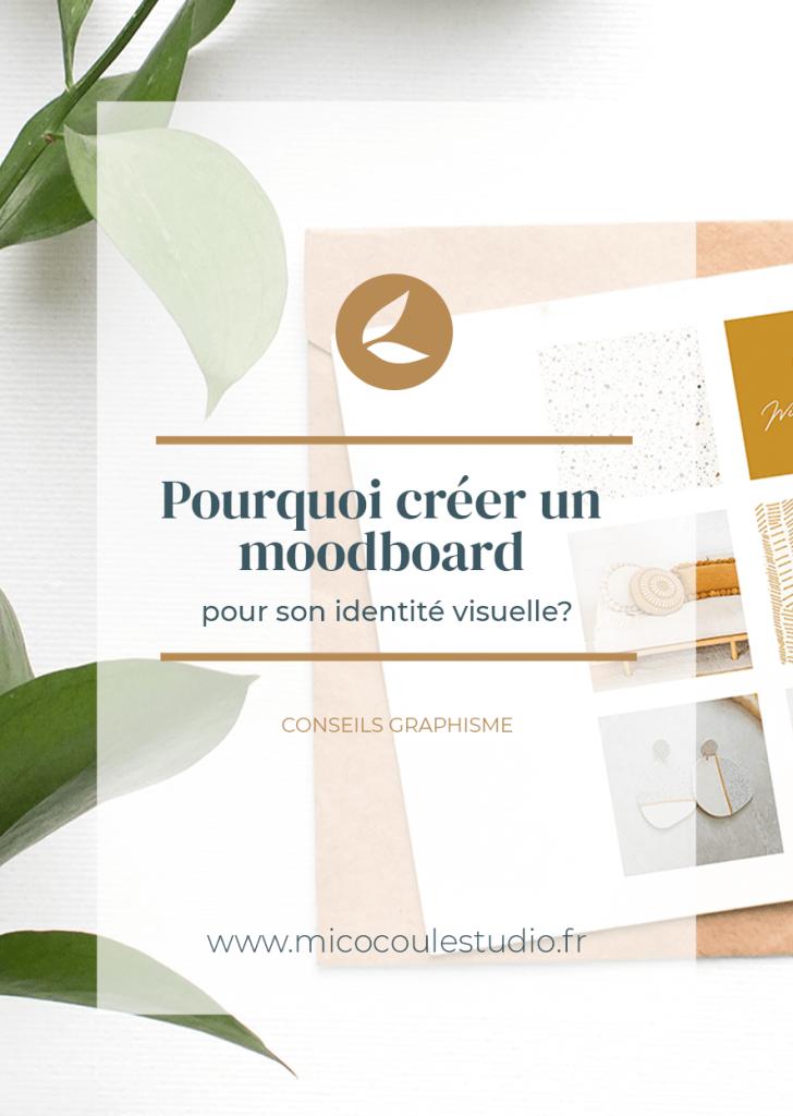 Pourquoi créer un moodboard pour son identité visuelle